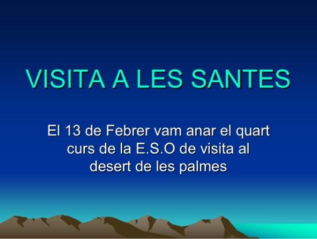 Itinerari Les Santes - Yara i Sandra
