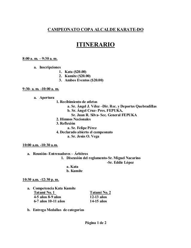 CAMPEONATO COPA ALCALDE KARATE-DO ITINERARIO 8:00 a. m. – 9:30 a. m. a. Inscripciones 1. Kata ($20.00) 2. Kumite ($20.00) ...