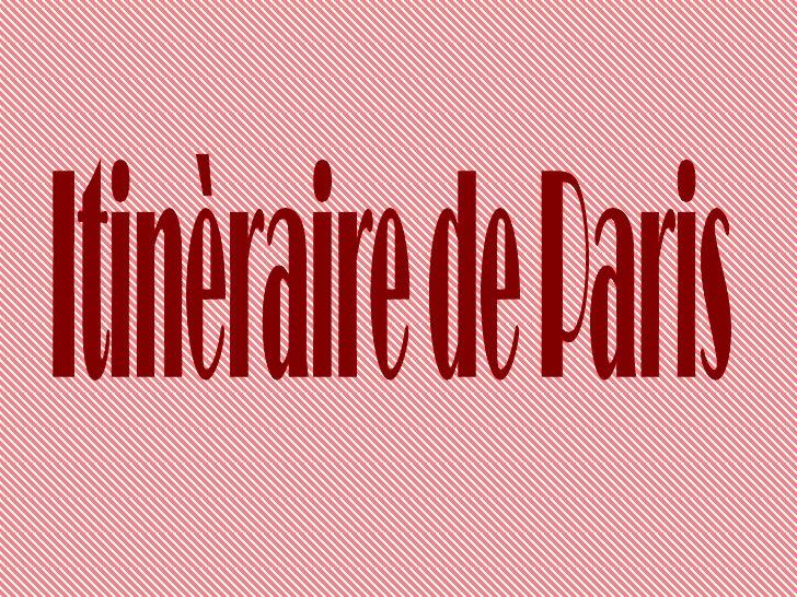 Itinèraire de Paris<br />
