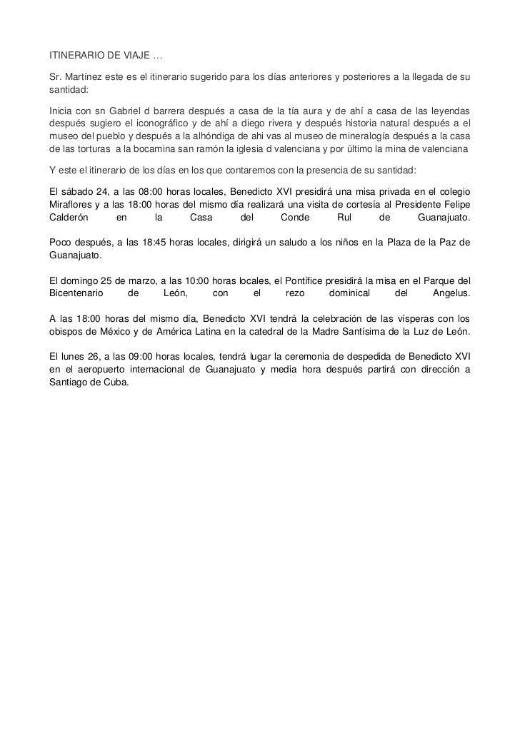ITINERARIO DE VIAJE …Sr. Martínez este es el itinerario sugerido para los días anteriores y posteriores a la llegada de su...