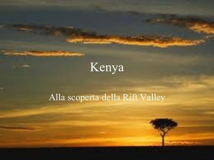 Kenya Alla scoperta della Rift Valley