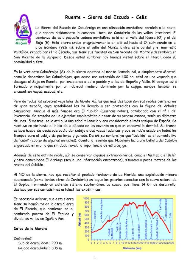 Ruente - Sierra del Escudo - Celis              La Sierra del Escudo de Cabuérniga es una alineación montañosa paralela a ...