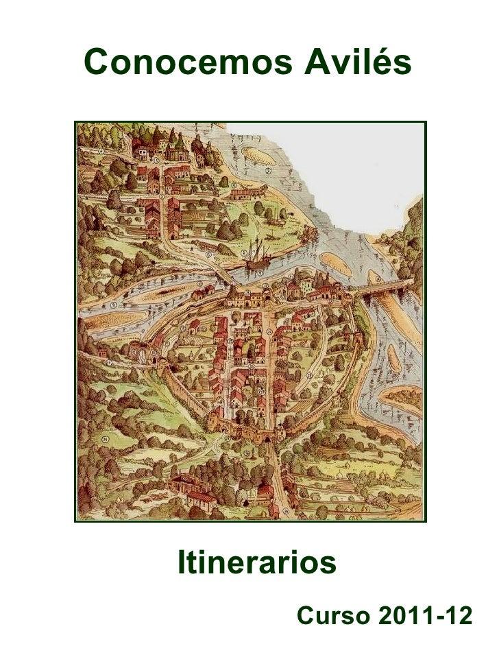 Conocemos Avilés    Itinerarios            Curso 2011-12