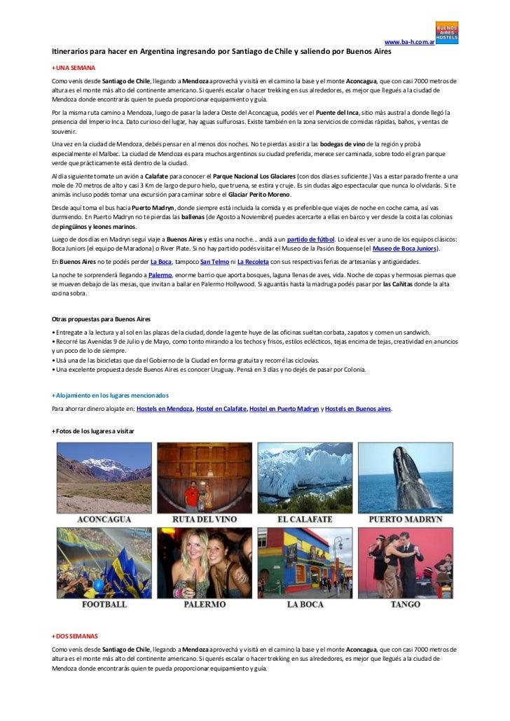 www.ba-h.com.arItinerarios para hacer en Argentina ingresando por Santiago de Chile y saliendo por Buenos Aires+ UNA SEMAN...