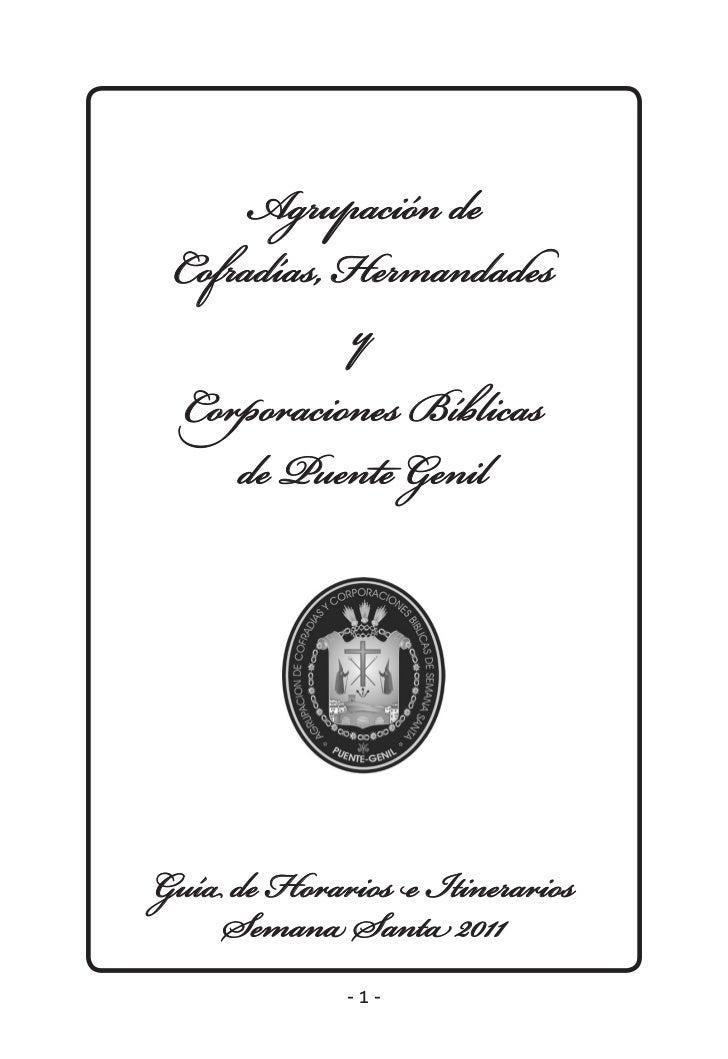 Agrupación de Cofradías, Hermandades             y Corporaciones Bíblicas     de Puente GenilGuía de Horarios e Itinerario...