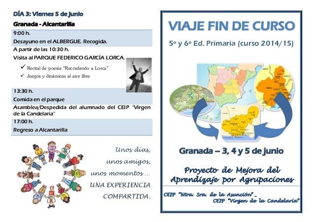 DÍA 3: Viernes 5 de junio Granada - Alcantarilla 9:00 h. Desayuno en el ALBERGUE. Recogida. A partir de las 10:30 h. Visit...
