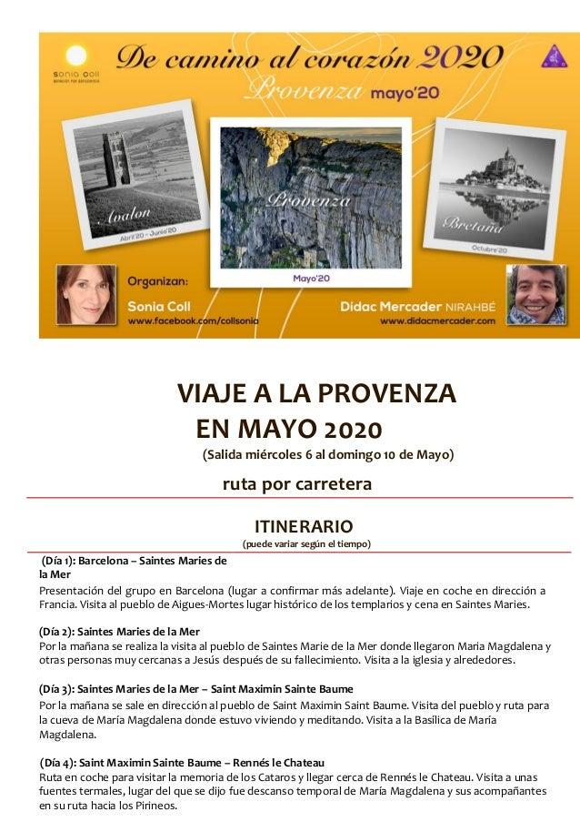 VIAJE A LA PROVENZA EN MAYO 2020 (Salida miércoles 6 al domingo 10 de Mayo) ruta por carretera ITINERARIO (puede variar se...