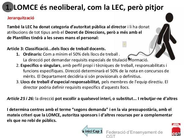 També la LEC ha donat categoria d'autoritat pública al director i li ha donat atribucions de tot tipus amb el Decret de Di...
