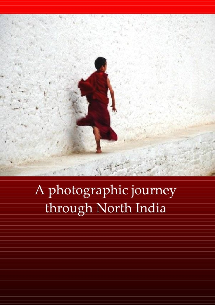 A photographic journey  through North India