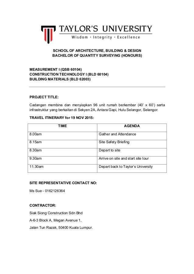 SCHOOL OF ARCHITECTURE, BUILDING & DESIGN BACHELOR OF QUANTITY SURVEYING (HONOURS) MEASUREMENT I (QSB 60104) CONSTRUCTIO...