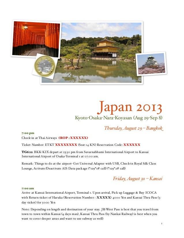 Japan 2013 Kyoto-Osaka-Nara-Koyasan (Aug 29-Sep 8) Thursday, August 29 – Bangkok 7:00 pm Check-in at Thai Airways (ROP : X...