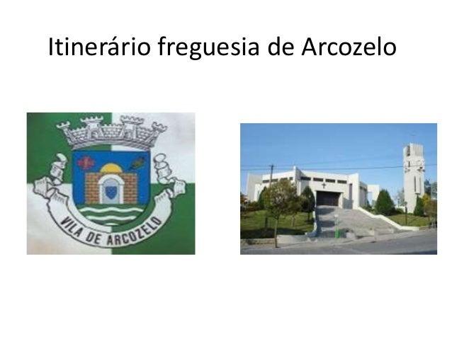 Itinerário freguesia de Arcozelo