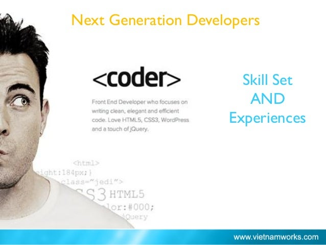 Skill Set AND Experiences Ho Chi Minh City: 66% Next Generation Developers