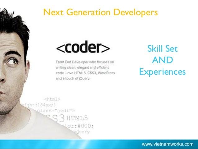 Skill Set AND Experiences Ho Chi Minh City: 66% Next Generation Developers