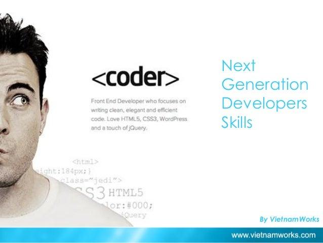 Next Generation Developers Skills Ho Chi Minh City: 66% By VietnamWorks
