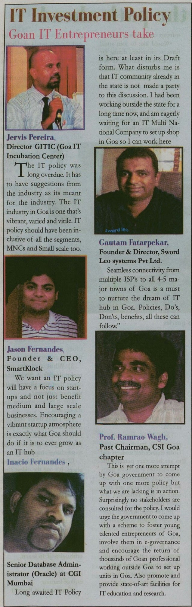 IT Investment Ptrllrjty        Jervis Pcreira,  Director GITIC (Goa IT Incubation Center)  he IT policy was  long overdue....