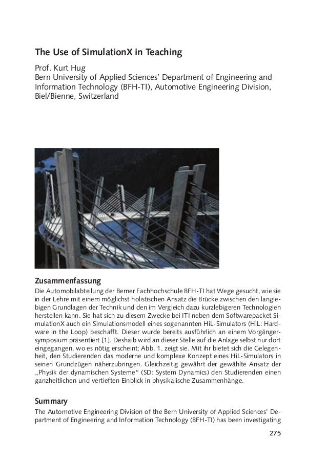 The Use of SimulationX in Teaching Prof. Kurt Hug Bern University of Applied Sciences' Department of Engineering and Infor...