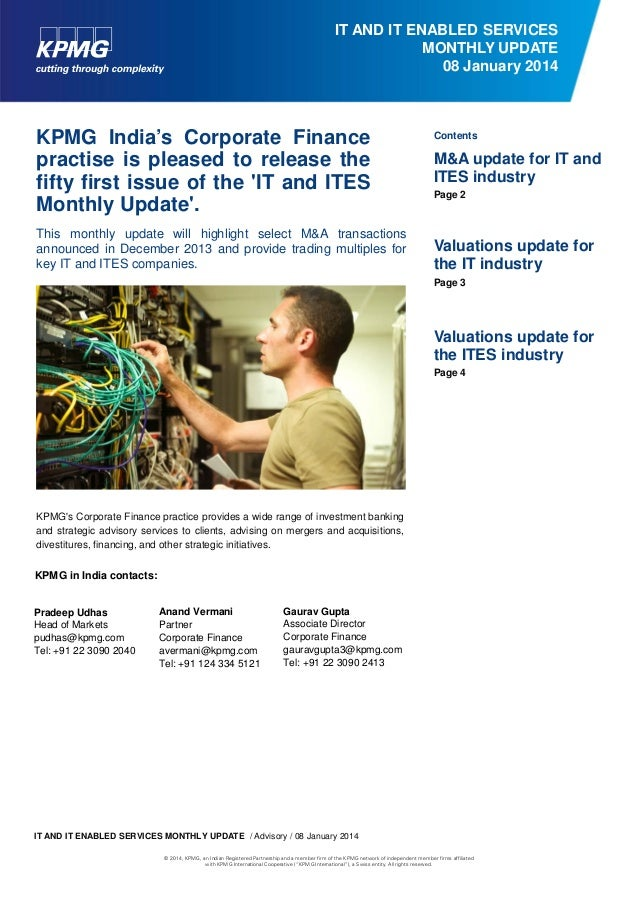 IT AND IT ENABLED SERVICES MONTHLY UPDATE 08 January 2014  KPMG India's Corporate Finance practise is pleased to release t...
