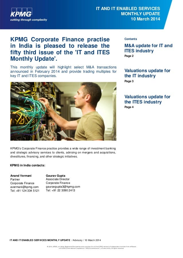 IT AND IT ENABLED SERVICES MONTHLY UPDATE 10 March 2014  KPMG Corporate Finance practise in India is pleased to release th...