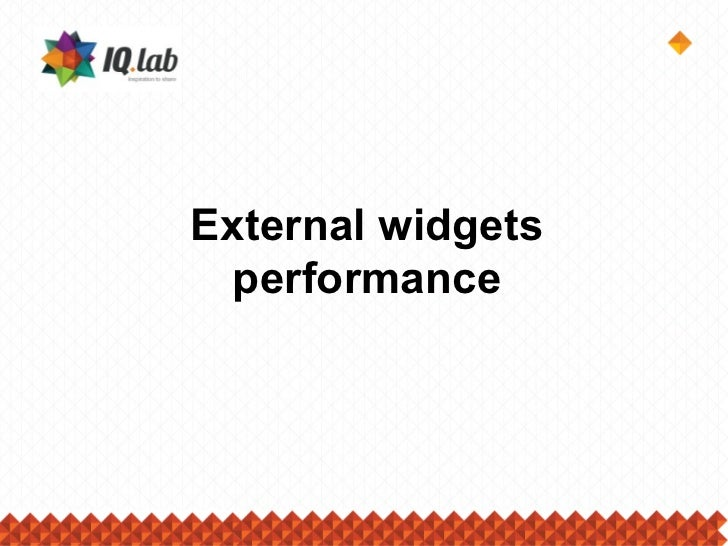 External widgets  performance