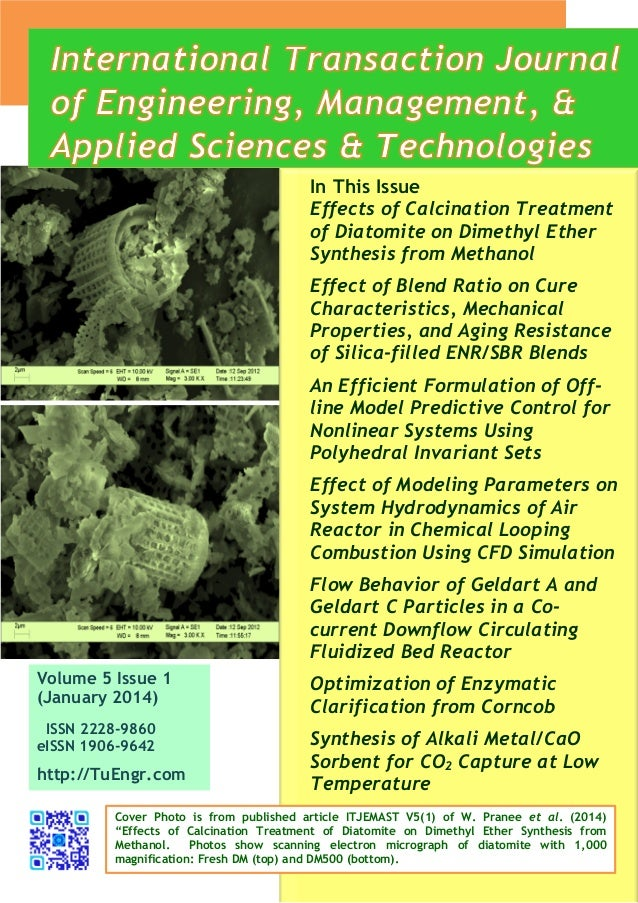 Volume 5 Issue 1 (January 2014) ISSN 2228-9860 eISSN 1906-9642 http://TuEngr.com In This Issue Effects of Calcination Trea...