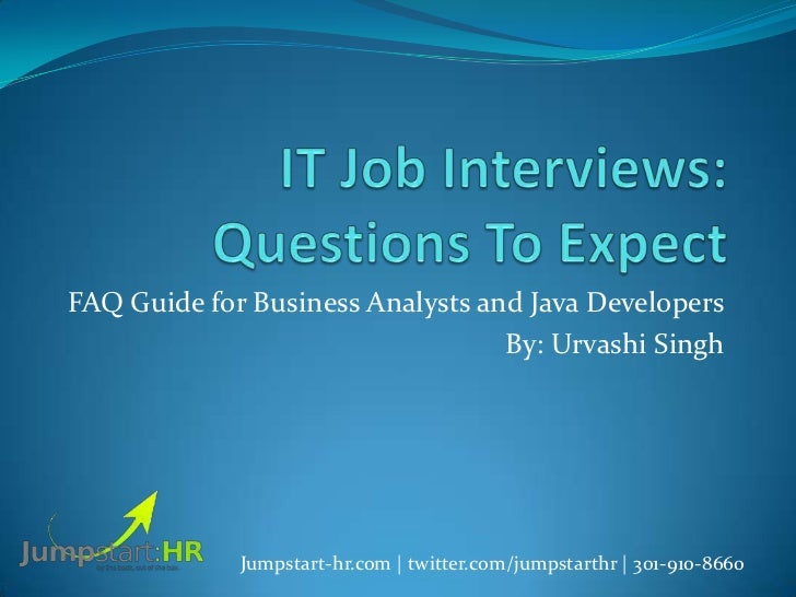 FAQ Guide for Business Analysts and Java Developers                                  By: Urvashi Singh             Jumpsta...
