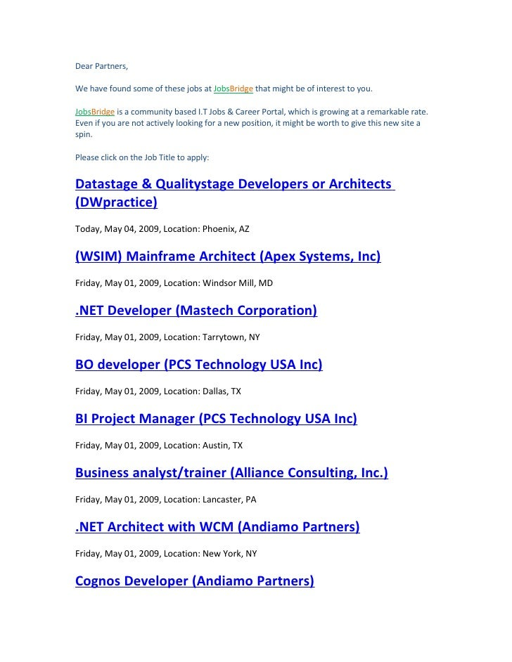 Dear Partners,  We have found some of these jobs at JobsBridge that might be of interest to you.  JobsBridge is a communit...