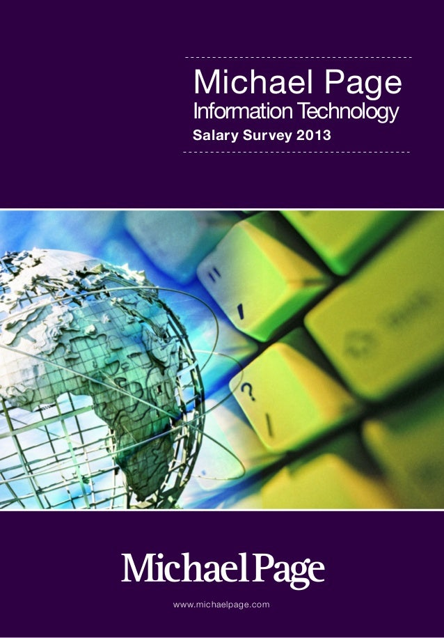 www.michaelpage.comMichael PageInformation TechnologySalary Survey 2013