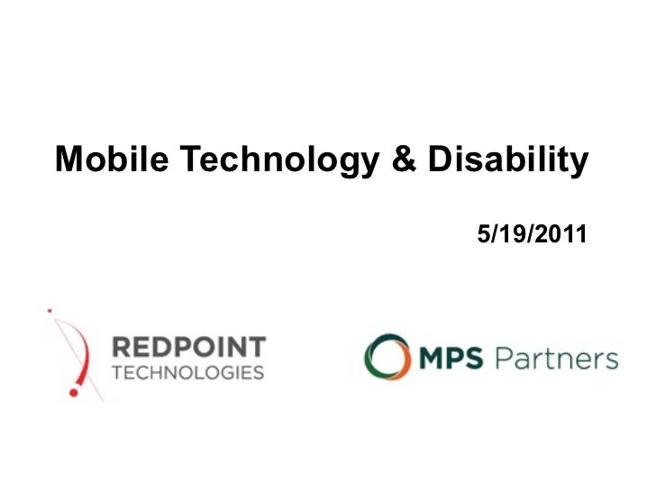 Mobile Technology & Disability  5/19/2011