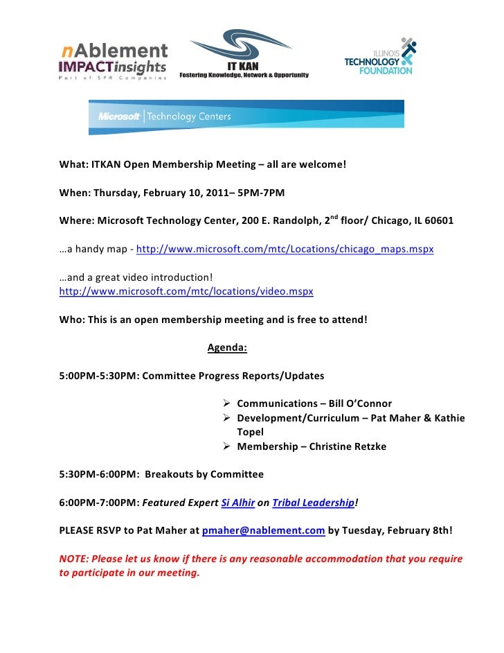 What: ITKAN Open Membership Meeting – all are welcome!When: Thursday, February 10, 2011– 5PM-7PMWhere: Microsoft Technolog...