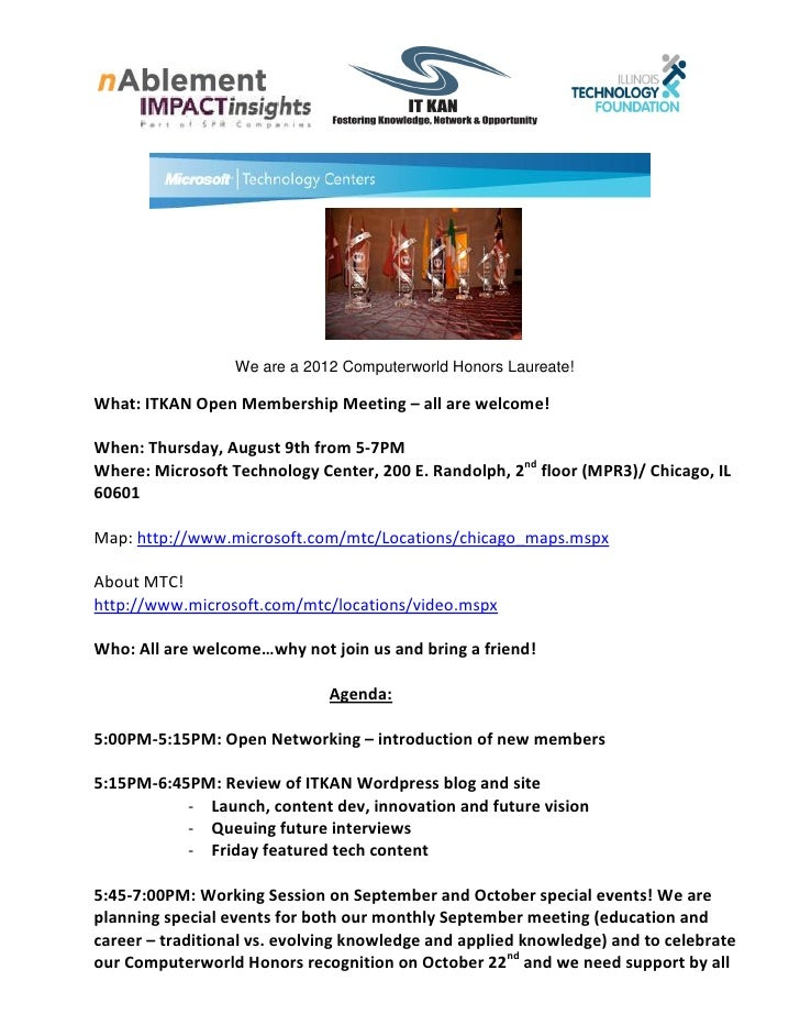 We are a 2012 Computerworld Honors Laureate!What: ITKAN Open Membership Meeting – all are welcome!When: Thursday, August 9...