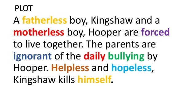 hooper and kingshaw He is unhappy because he is being bullied by edmund hooper whose father  owns the house and who is mrs kingshaw's employer he is referred to by his.