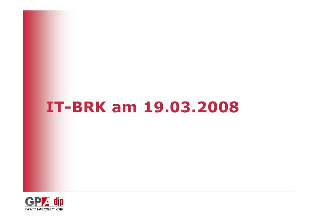 IT-BRK am 19.03.2008
