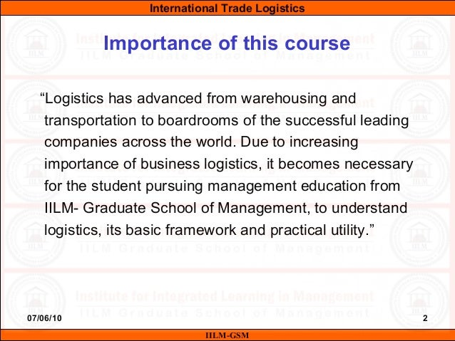 """07/06/10 2 """"Logistics has advanced from warehousing and transportation to boardrooms of the successful leading companies a..."""