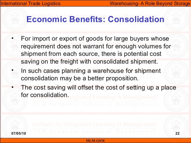 07/05/10 22 • For import or export of goods for large buyers whose requirement does not warrant for enough volumes for shi...