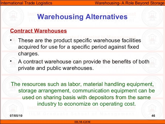 07/05/10 46 • These are the product specific warehouse facilities acquired for use for a specific period against fixed cha...