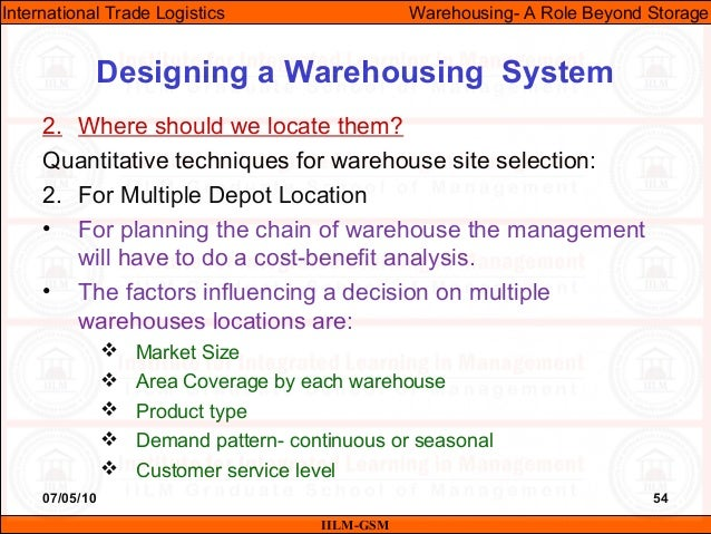 07/05/10 54 2. Where should we locate them? Quantitative techniques for warehouse site selection: 2. For Multiple Depot Lo...