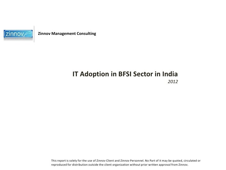 Zinnov Management Consulting                      IT Adoption in BFSI Sector in India                                     ...