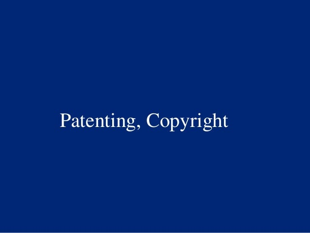 Patenting, Copyright