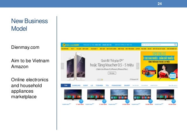New Business Model Dienmay.com Aim to be Vietnam Amazon Online electronics and household appliances marketplace 24