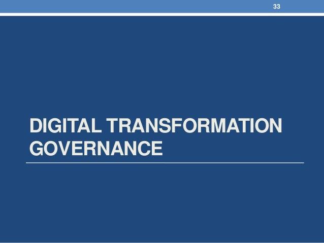DIGITAL TRANSFORMATION GOVERNANCE 33