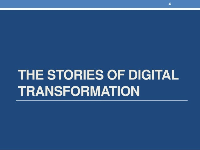 THE STORIES OF DIGITAL TRANSFORMATION 4