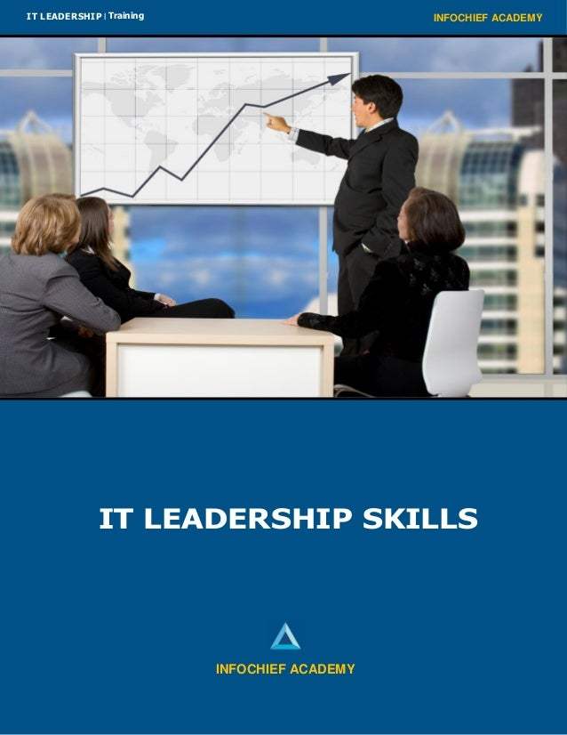 INFOCHIEF ACADEMYIT LEADERSHIP   Training IT LEADERSHIP SKILLS INFOCHIEF ACADEMY