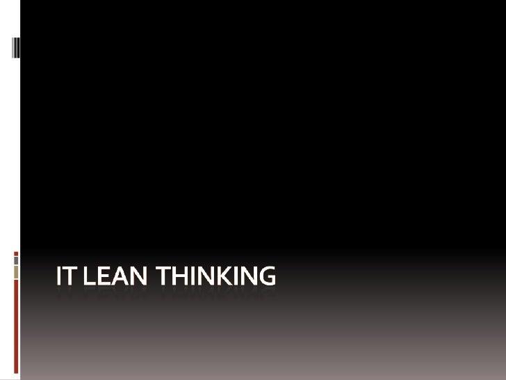 IT Lean  THINKING<br />