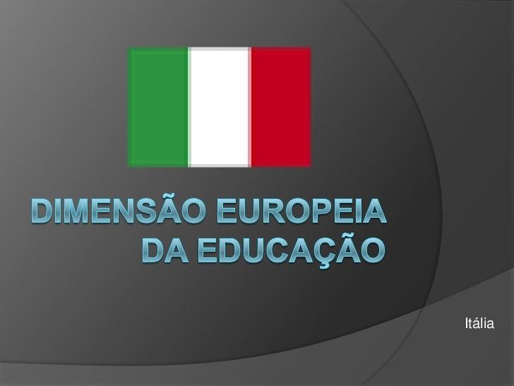 Dimensão Europeia da Educação<br />Itália<br />