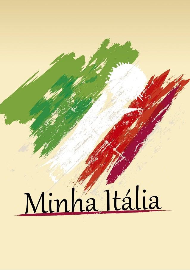 Vamos Conhecer a Itália? Você vai se Apaixonar! Sumário Itália 04 Geografia 06 Clima 08 Demografia 10 Religião 14 Idioma 1...