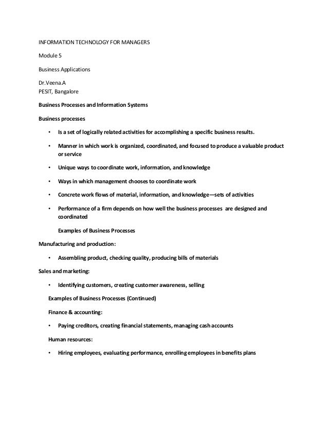 INFORMATION TECHNOLOGY FOR MANAGERSModule 5Business ApplicationsDr.Veena.APESIT, BangaloreBusiness Processes and Informati...