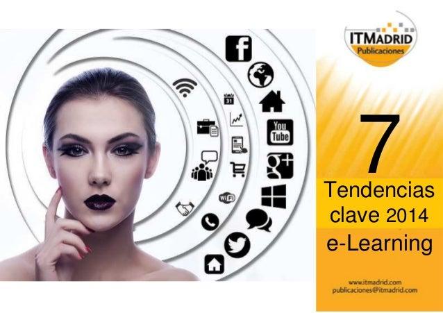 7 Tendencias  clave 2014  e-Learning