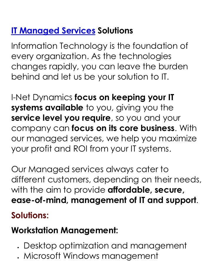 "HYPERLINK ""http://inetdynamics.com.sg/it-managment.html"" IT Managed Services Solutions<br />Information Technology is the..."