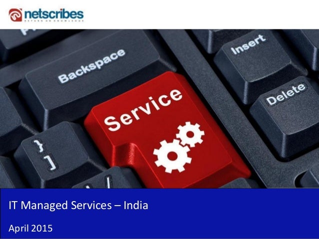 IT Managed Services – India April 2015